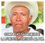 Cornelio Sánchez de la Fuente…Criticó al PRI.