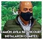 Ramón Ávila Betancourt …Instalaron comités.
