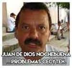 Juan de Dios Nochebuena…Problemas CECyTEH.